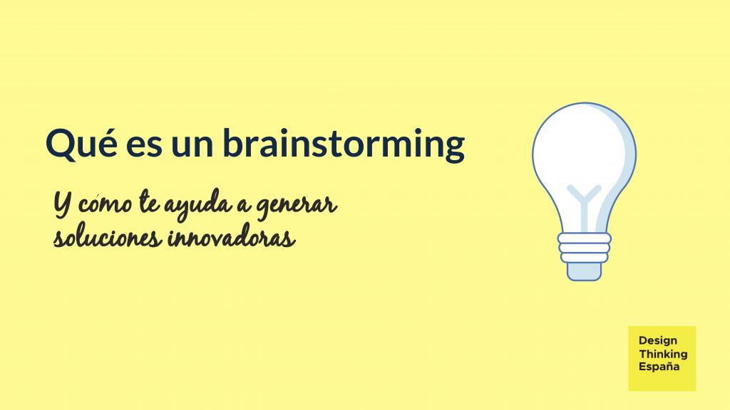 Qué es un brainstorming, para qué sirve y ejemplos